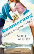 Boomerang - Küssen auf eigene Gefahr!: Roman