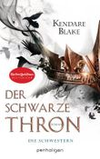 Der Schwarze Thron 1 - Die Schwestern: Roman