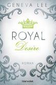 XXL-Leseprobe: Royal Desire: Roman (Die Royals-Saga 2)