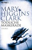 Tödliche Maskerade: Story (Kindle Single)