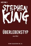 Überlebenstyp: Story aus Blut (Kindle Single) (Story Selection 10)