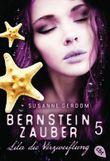Bernsteinzauber 05 - Lila die Verzweiflung (Die Bernsteinzauber-Reihe)