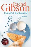 Frühstück im Kornfeld: Roman