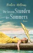 Die letzten Stunden des Sommers: Roman (Die East-Coast-Reihe 4)