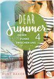 Dear Summer - Dieser Funke zwischen uns (Dear Summer-Reihe 4)