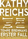 Tempe Brennans erster Fall (4) (Kindle Single)