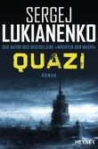 Quazi: Roman (Die Quazi-Romane 1)