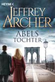 Abels Tochter: Kain und Abel 2     Roman (Kain-Serie)
