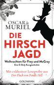 Die Hirschjagd: Eine E-Only-Kurzgeschichte - Weihnachten für Frey und McGray