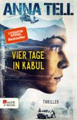 Vier Tage in Kabul
