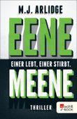 Eene Meene: Einer lebt, einer stirbt
