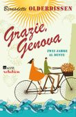 Grazie, Genova - Zwei Jahre al dente