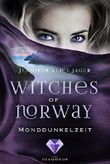 Witches of Norway - Monddunkelzeit