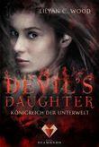 Devil's Daughter - Königreich der Unterwelt
