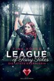 League of Fairy Tales. Die letzte Erzählerin