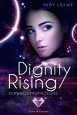 Dignity Rising 2: Schwarze Prophezeiung