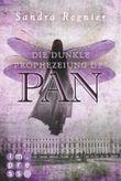 Die dunkle Prophezeiung des Pan
