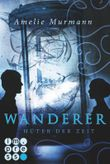 Wanderer - Hüter der Zeit