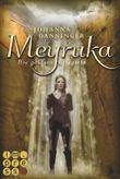 Meyruka. Die goldene Kriegerin