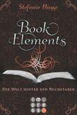 BookElements, Band 2: Die Welt hinter den Buchstaben