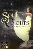 Soul Colours - Schwarzer Verrat