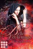 Belle et la magie - Hexenzorn