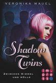 Shadow Twins - Zwischen Himmel und Hölle