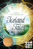 Iceland Tales: Alle Bände der sagenhaften »Iceland Tales« in einer E-Box