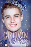 Crown Prince. Zofen küsst man nicht (Modern Princess 3)
