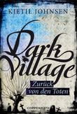 Dark Village 4: Zurück von den Toten
