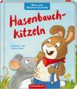 Meine erste Bilderbuch-Geschichte: Hasenbauchkitzeln