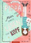 Pippa - Mein (ganzes) Leben steht kopf