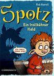 Spotz - Ein trollkühner Held