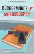 Büchermorde – Mordsbücher