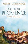 Ein Fall für Commissaire Leclerc / Blutrote Provence