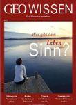 GEO Wissen / GEO Wissen 53/2014 - Was gibt dem Leben Sinn?