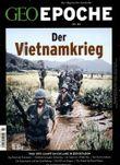 GEO Epoche / GEO Epoche 80/2016 - Der Krieg in Vietnam