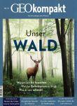 GEO kompakt / GEOkompakt 52/2017 - Unser Wald