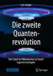 Die zweite Quantenrevolution