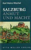 Salzburg - Anmut und Macht