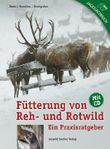 Fütterung von Reh- und Rotwild
