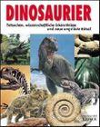 Dinosaurier: Tatsachen, wissenschaftliche Erkenntnisse und neue ungelöste Rätsel