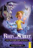 Robin und Scarlet - Die Bücher der Magier