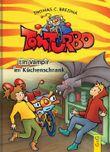 Tom Turbo: Ein Vampir im Kühchenschrank