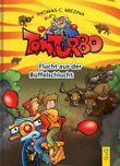 Tom Turbo: Flucht aus der Büffelschlucht