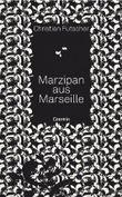 Marzipan aus Marseille