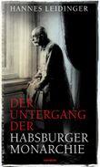 Der Untergang der Habsburgermonarchie