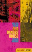 Old Danube House
