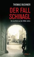 Der Fall Schinagl