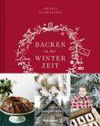 Buch in der Basteln, Backen, Dekorieren - Kreative Weihnachtsbücher für die ganze Familie Liste